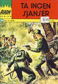 Cover Thumbnail for Alarm (Illustrerte Klassikere / Williams Forlag, 1964 series) #11/1975