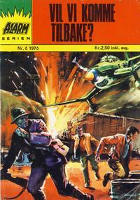 Cover Thumbnail for Alarm (Illustrerte Klassikere / Williams Forlag, 1964 series) #6/1976