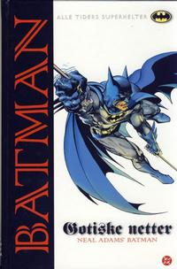 Cover Thumbnail for Batman: Gotiske netter [Alle Tiders Superhelter] (Hjemmet / Egmont, 2005 series)  [1. opplag]