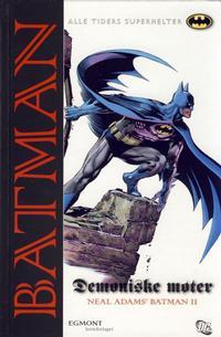 Cover Thumbnail for Batman: Demoniske møter [Alle Tiders Superhelter] (Hjemmet / Egmont, 2006 series)