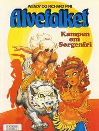 Cover Thumbnail for Alvefolket (Semic, 1985 series) #2 - Kampen om Sorgenfri [1. opplag]