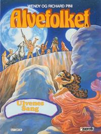 Cover Thumbnail for Alvefolket (Semic, 1985 series) #4 - Ulvenes sang [1. opplag]
