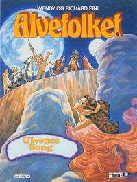Cover Thumbnail for Alvefolket (Semic, 1985 series) #4 - Ulvenes sang [1. opplag]