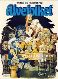 Cover Thumbnail for Alvefolket (Semic, 1985 series) #7 - I trollenes vold [1. opplag]