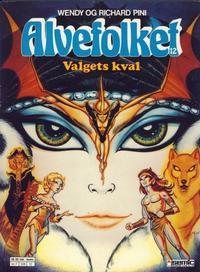 Cover Thumbnail for Alvefolket (Semic, 1985 series) #12 - Valgets kval