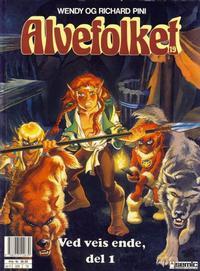 Cover Thumbnail for Alvefolket (Semic, 1985 series) #19 - Ved veis ende, del 1