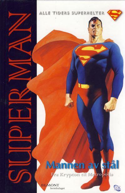 Cover for Superman Mannen av stål [Alle Tiders Superhelter] (Hjemmet / Egmont, 2005 series)