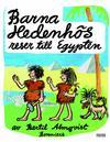 Cover for Barna Hedenhös reser till Egypten (Bonnier Carlsen, 1998 series) #[upplaga 2006]