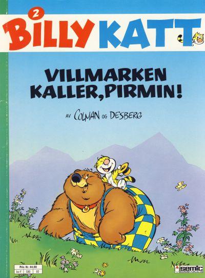Cover for Billy Katt (Semic, 1991 series) #2 - Villmarken kaller, Pirmin!