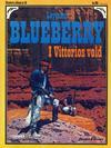Cover for Blueberry (Hjemmet / Egmont, 1977 series) #18 - I Vittorios vold