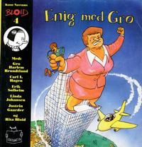 Cover Thumbnail for Bloid (No Comprendo Press, 1994 series) #4 - Enig med Gro