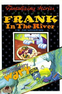 Cover Thumbnail for Tantalizing Stories Presents Frank in the River (Tundra, 1992 series)
