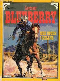 Cover Thumbnail for Blueberry (Hjemmet / Egmont, 1977 series) #4 - Med døden i hælene