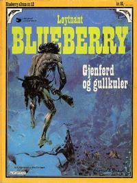 Cover Thumbnail for Blueberry (Hjemmet / Egmont, 1977 series) #12 - Gjenferd og gullkuler