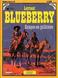 Cover Thumbnail for Blueberry (Hjemmet / Egmont, 1977 series) #15 - Kampen om gullkisten