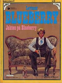 Cover Thumbnail for Blueberry (Hjemmet / Egmont, 1977 series) #17 - Jakten på Blueberry