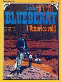 Cover Thumbnail for Blueberry (Hjemmet / Egmont, 1977 series) #18 - I Vittorios vold