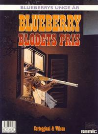 Cover Thumbnail for Blueberrys unge år (Semic, 1988 series) #6 - Blodets pris
