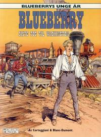 Cover Thumbnail for Blueberrys unge år (Hjemmet / Egmont, 1999 series) #9 - Siste tog til Washington