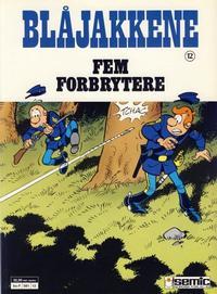 Cover Thumbnail for Blåjakkene (Semic, 1987 series) #12 - Fem forbrytere