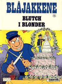 Cover Thumbnail for Blåjakkene (Semic, 1987 series) #13 - Blutch i blonder