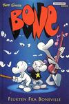 Cover for Bone (Bladkompaniet / Schibsted, 1998 series) #1 - Flukten Fra Boneville