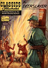 Cover for Classics Illustrated (Thorpe & Porter, 1951 series) #17 - The Deerslayer