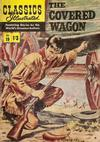 Cover for Classics Illustrated (Thorpe & Porter, 1951 series) #19 - The Covered Wagon