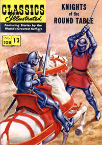 Cover Thumbnail for Classics Illustrated (Thorpe & Porter, 1951 series) #108 - Knights of the Round Table