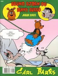 Cover Thumbnail for Bruno Bjørn og Benny Burro (Bladkompaniet / Schibsted, 2002 series) #2003