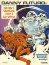 Cover for Danny Futuro (Semic, 1980 series) #1