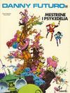 Cover for Danny Futuro (Semic, 1980 series) #2 - Mestrene i Psykedelia