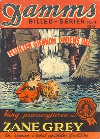 Cover Thumbnail for Damms Billedserier [Damms Billed-serier] (N.W. Damm & Søn [Damms Forlag], 1941 series) #4/1941