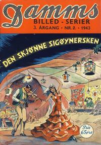 Cover Thumbnail for Damms Billedserier [Damms Billed-serier] (N.W. Damm & Søn [Damms Forlag], 1941 series) #2/1943