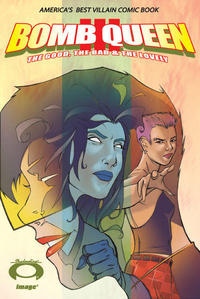 Cover Thumbnail for Bomb Queen III The Good, the Bad & the Lovely (Image, 2007 series) #1