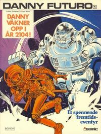 Cover Thumbnail for Danny Futuro (Semic, 1980 series) #1