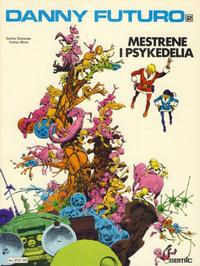 Cover Thumbnail for Danny Futuro (Semic, 1980 series) #2 - Mestrene i Psykedelia