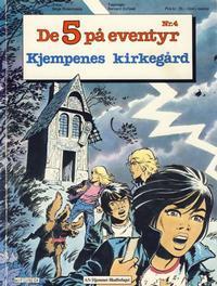 Cover Thumbnail for De 5 på eventyr (Hjemmet / Egmont, 1983 series) #4 - Kjempenes kirkegård