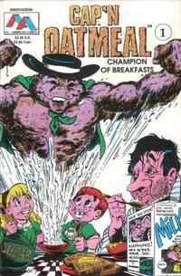 Cover Thumbnail for Cap'n Oatmeal (Innovation, 1990 series) #1