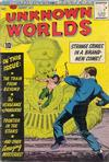 Cover for Unknown Worlds (American Comics Group, 1960 series) #1