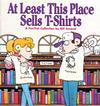 Cover for At Least This Place Sells T-Shirts (Andrews McMeel, 1996 series) #[nn]
