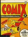 Cover for Comix: A History of Comic Books in America (Bonanza, 1971 series)