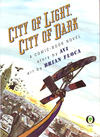 Cover for City of Light, City of Dark: A Comic Book Novel (Orchard Books, 1993 series) #[nn]