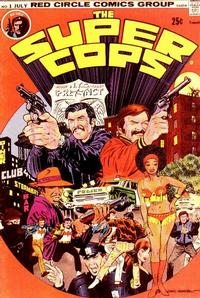Cover Thumbnail for The Super Cops (Archie, 1974 series) #1 [Cover Price]