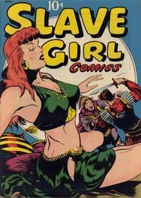 Cover Thumbnail for Slave Girl Comics (Avon, 1949 series) #1