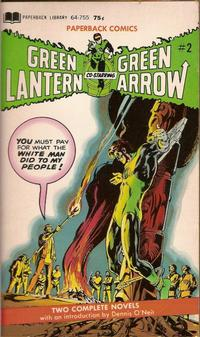 Cover Thumbnail for Green Lantern and Green Arrow (Paperback Library, 1972 series) #2 (64-755)