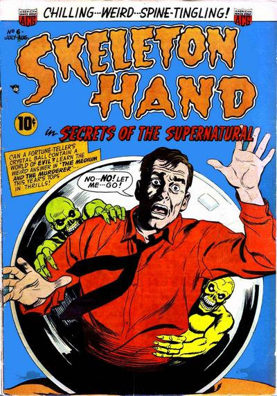 Cover for Skeleton Hand in Secrets of the Supernatural (American Comics Group, 1952 series) #6