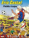 Cover for Eric Castel (Semic, 1980 series) #2 - Pablito i knipe