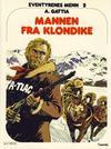 Cover for Eventyrenes menn (Semic, 1979 series) #2 - Mannen fra Klondike