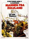 Cover for Eventyrenes menn (Semic, 1979 series) #4 - Mannen fra Zululand